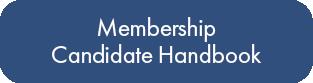Membership Candidate Handbook